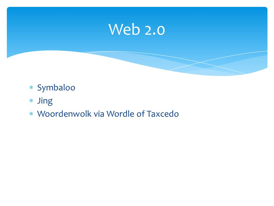  Symbaloo  Jing  Woordenwolk via Wordle of Taxcedo Web 2.0