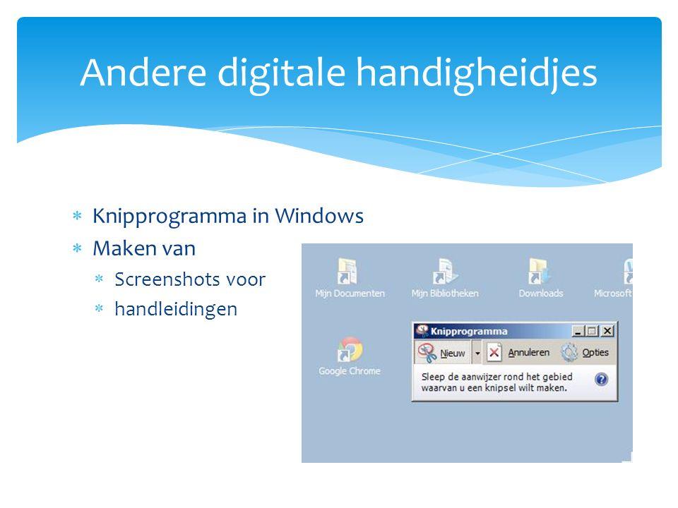  Knipprogramma in Windows  Maken van  Screenshots voor  handleidingen Andere digitale handigheidjes