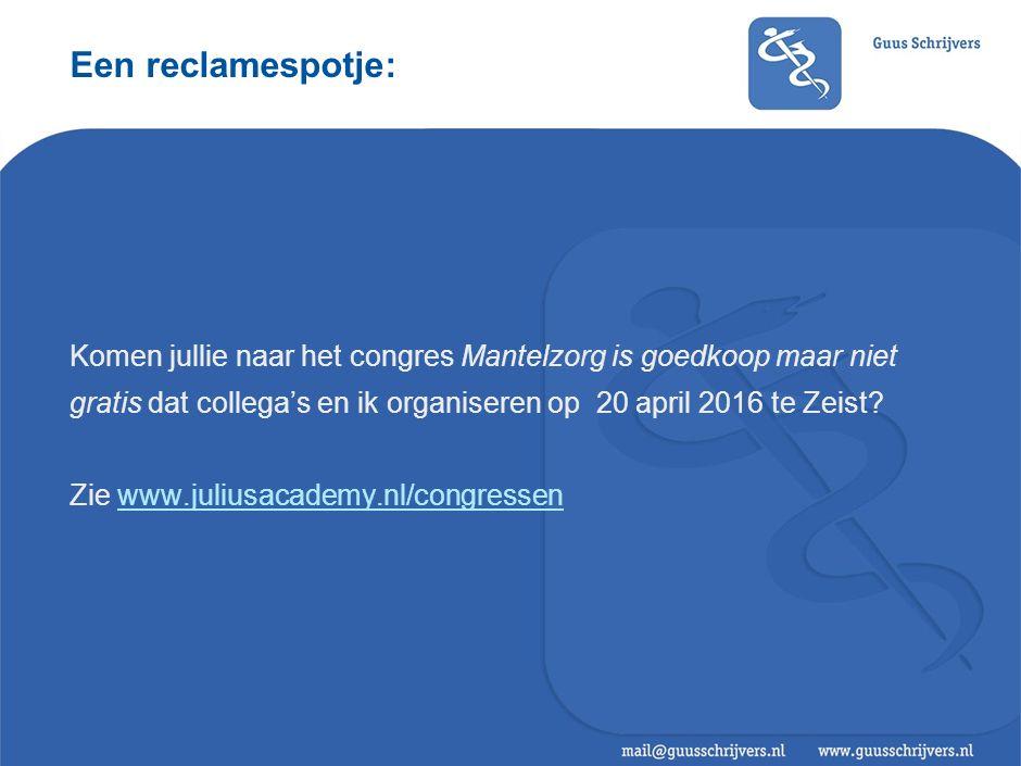 Een reclamespotje: Komen jullie naar het congres Mantelzorg is goedkoop maar niet gratis dat collega's en ik organiseren op 20 april 2016 te Zeist.