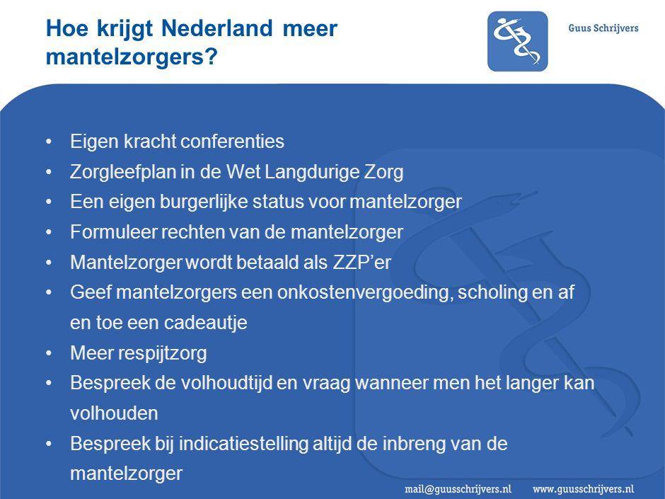 Hoe krijgt Nederland meer mantelzorgers.