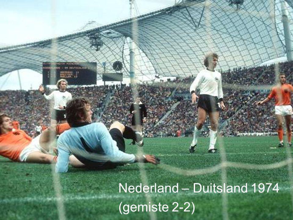 16 Nederland – Duitsland 1974 (gemiste 2-2)