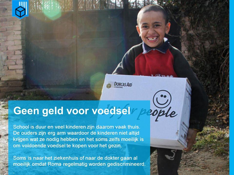 www.dorcas.nl Geen geld voor voedsel School is duur en veel kinderen zijn daarom vaak thuis. De ouders zijn erg arm waardoor de kinderen niet altijd k