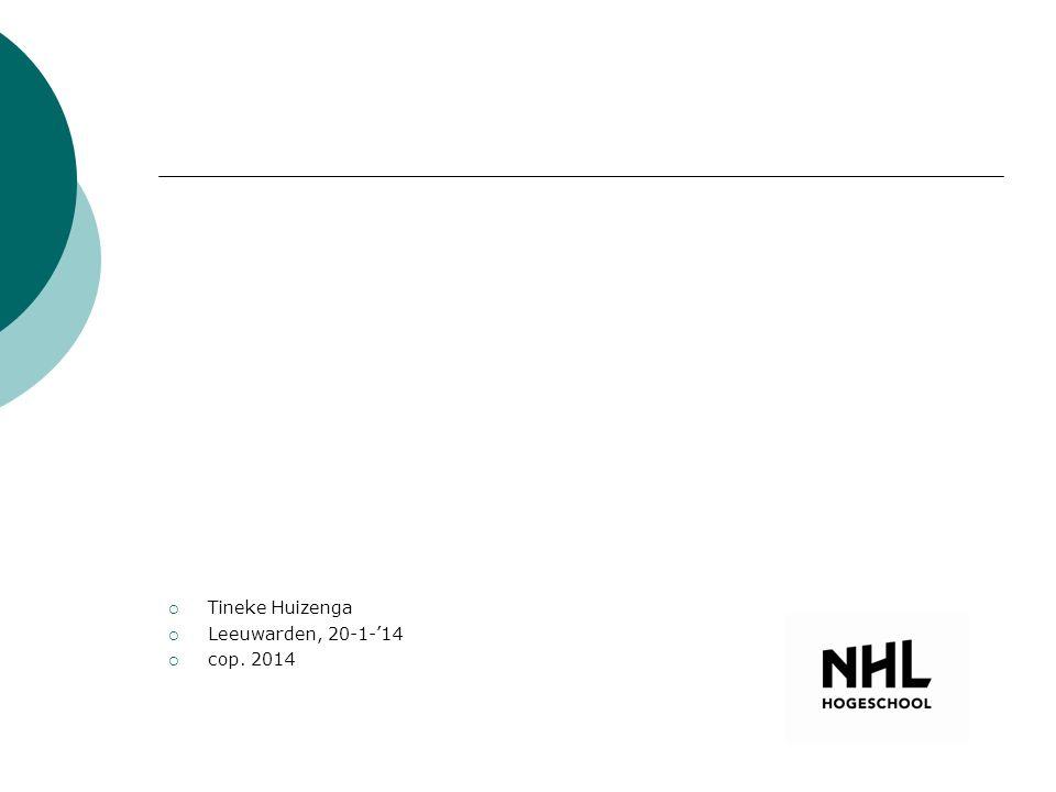  Tineke Huizenga  Leeuwarden, 20-1-'14  cop. 2014