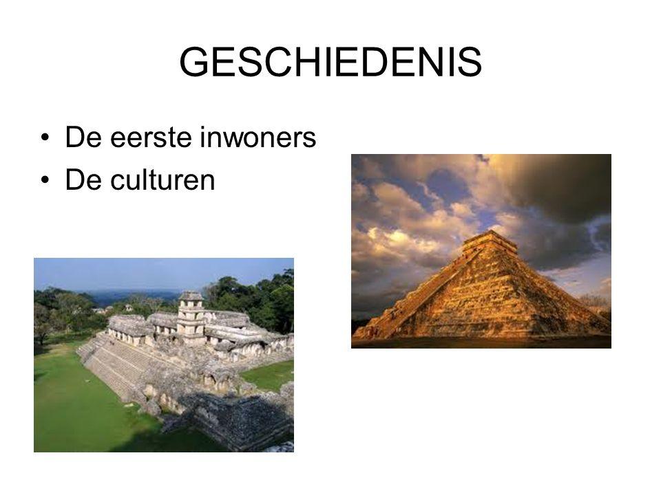 GESCHIEDENIS De eerste inwoners De culturen