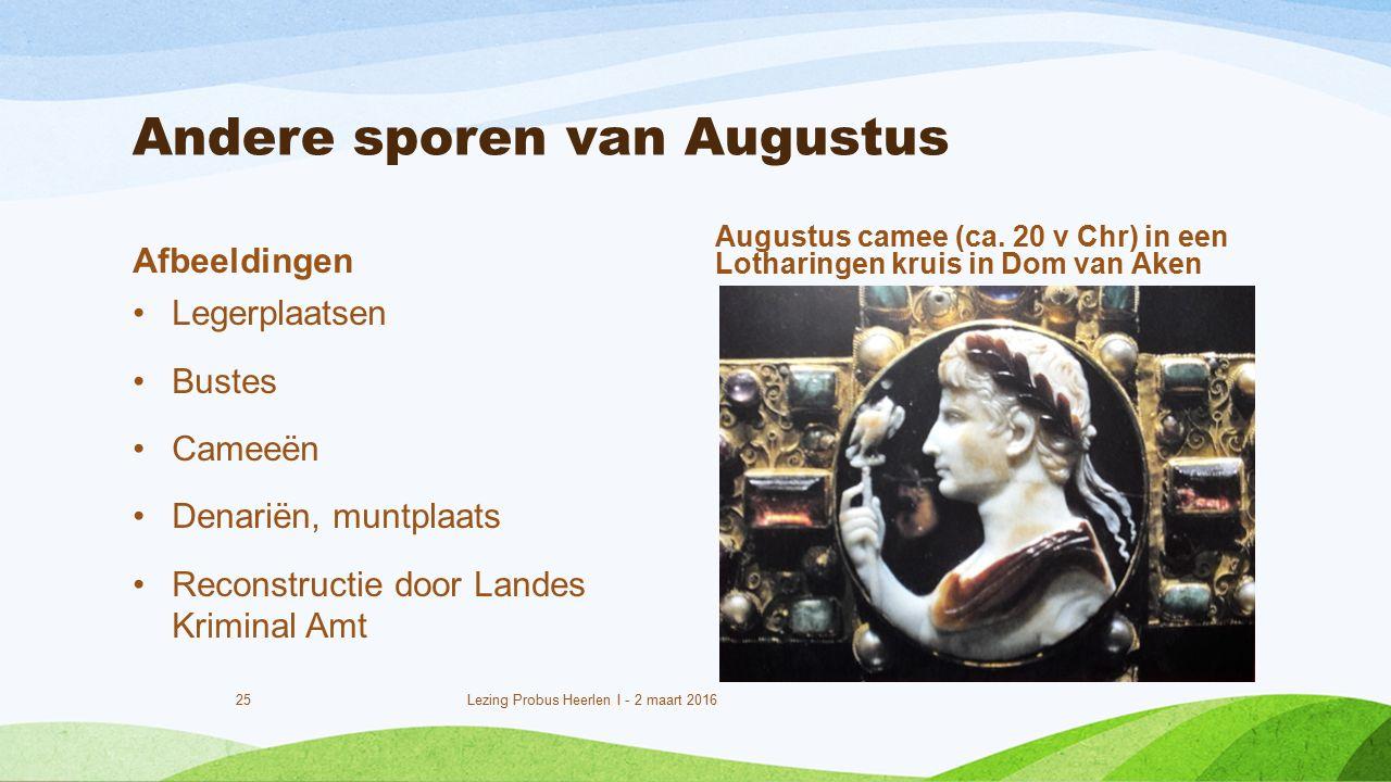 Andere sporen van Augustus Afbeeldingen Legerplaatsen Bustes Cameeën Denariën, muntplaats Reconstructie door Landes Kriminal Amt Augustus camee (ca.