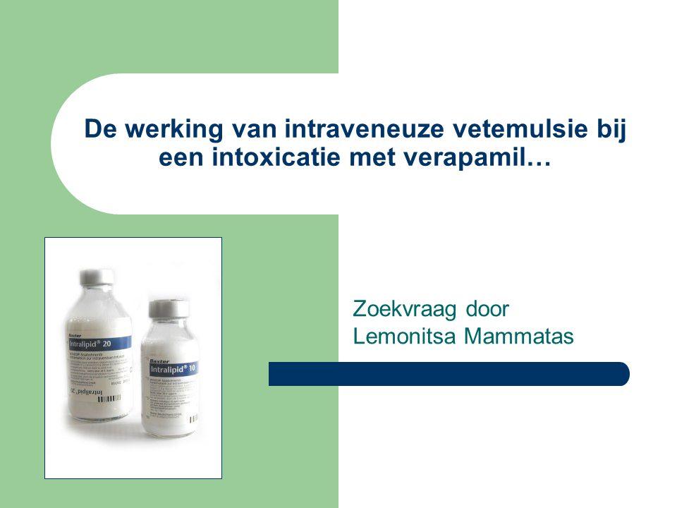 De werking van intraveneuze vetemulsie bij een intoxicatie met verapamil P patiënten met een verapamilintoxicatie Iintraveneuze vetemulsie + standaardbehandeling Cabsorptievermindering met symptoombestrijding O 1.