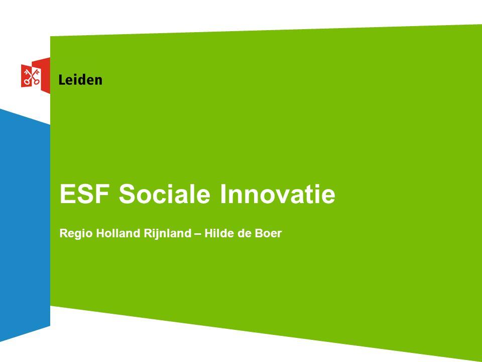 ESF Sociale Innovatie Regio Holland Rijnland – Hilde de Boer