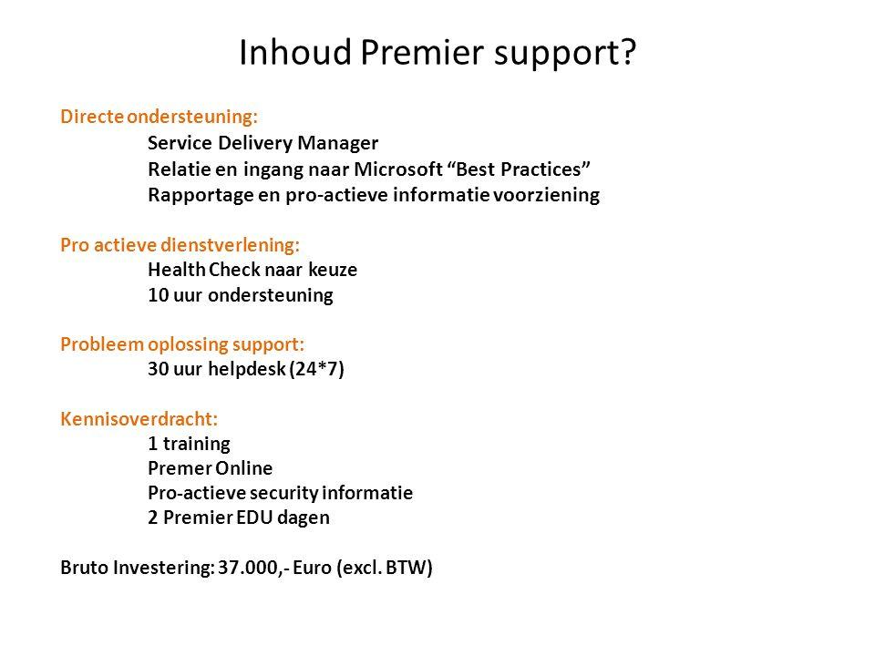 Inhoud Premier support.