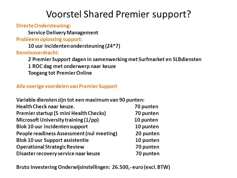 Voorstel Shared Premier support.