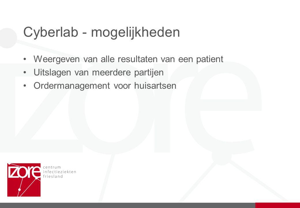 Cyberlab - mogelijkheden Weergeven van alle resultaten van een patient Uitslagen van meerdere partijen Ordermanagement voor huisartsen