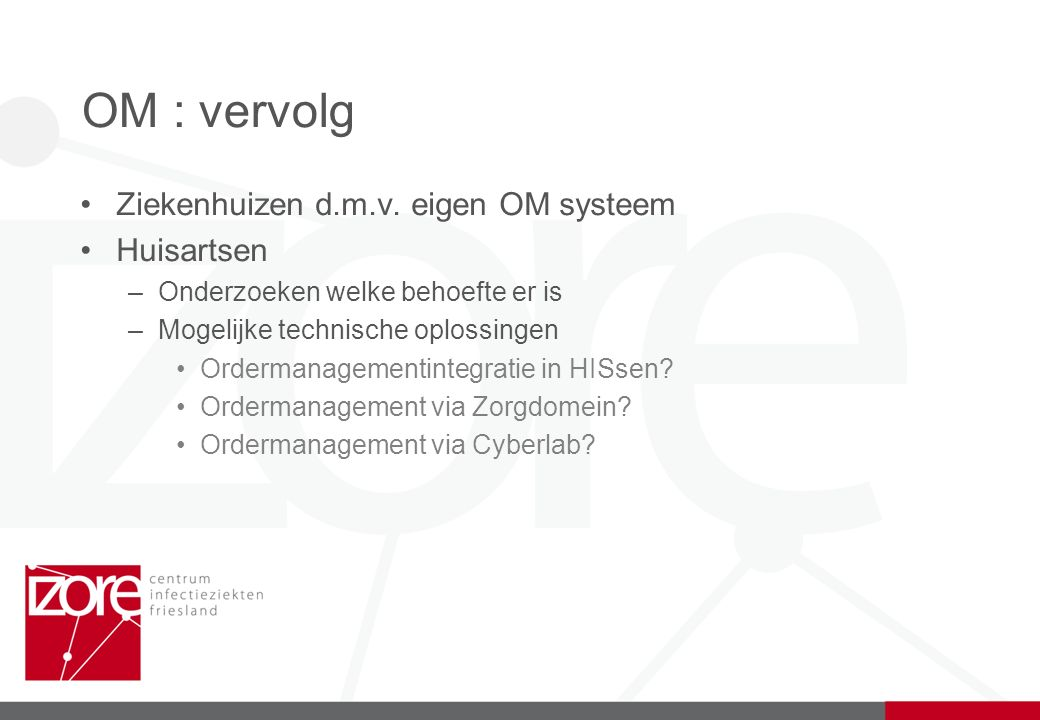 Uitslagen – elektronisch (ORU) Berichtenverkeer –EDI berichten (medlab, medvry) –PDF documenten –Tekst bestanden Centrale repository | Api query –Cyberlab –E-diagnostiek project