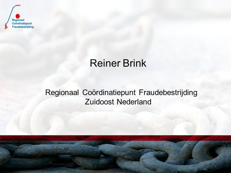 Reiner Brink Regionaal Coördinatiepunt Fraudebestrijding Zuidoost Nederland