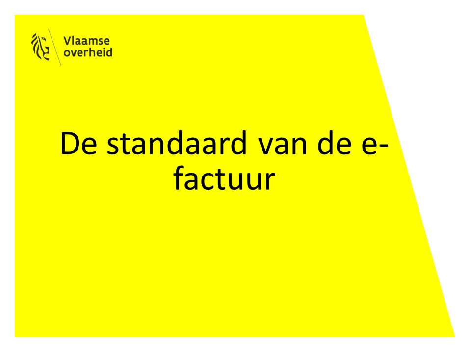 De standaard van de e- factuur