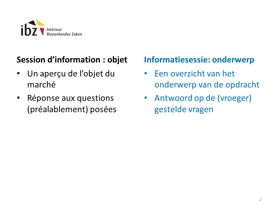 Questions posées / Gestelde vragen: 7.De bepaling ivm de intellectuele eigendom en de communicatie behandelt beide onderwerpen op gelijke voet.