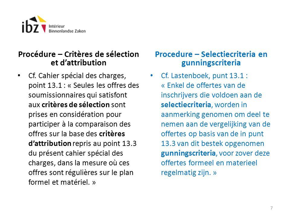 Procédure – Critères de sélection et d'attribution Cf.
