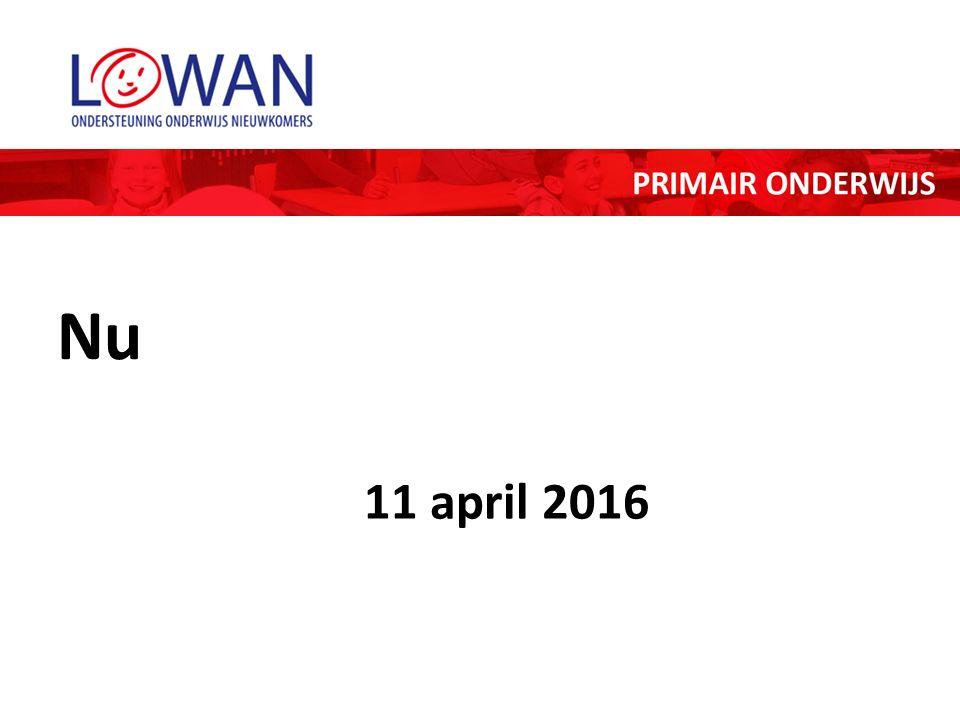 Nu 11 april 2016