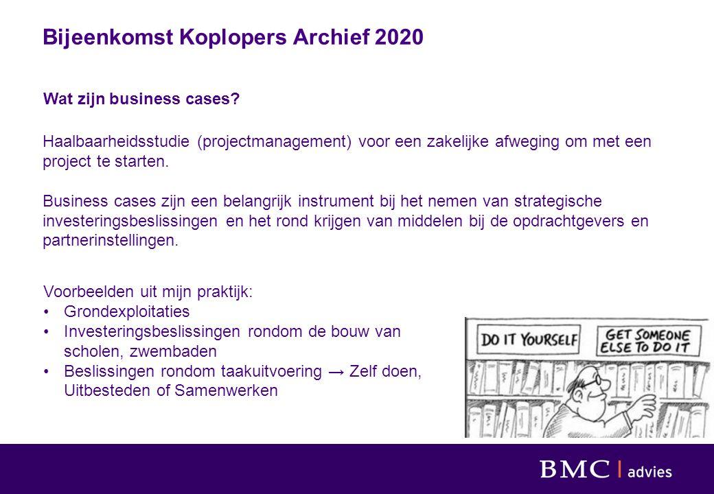 Bijeenkomst Koplopers Archief 2020 Wat zijn business cases.