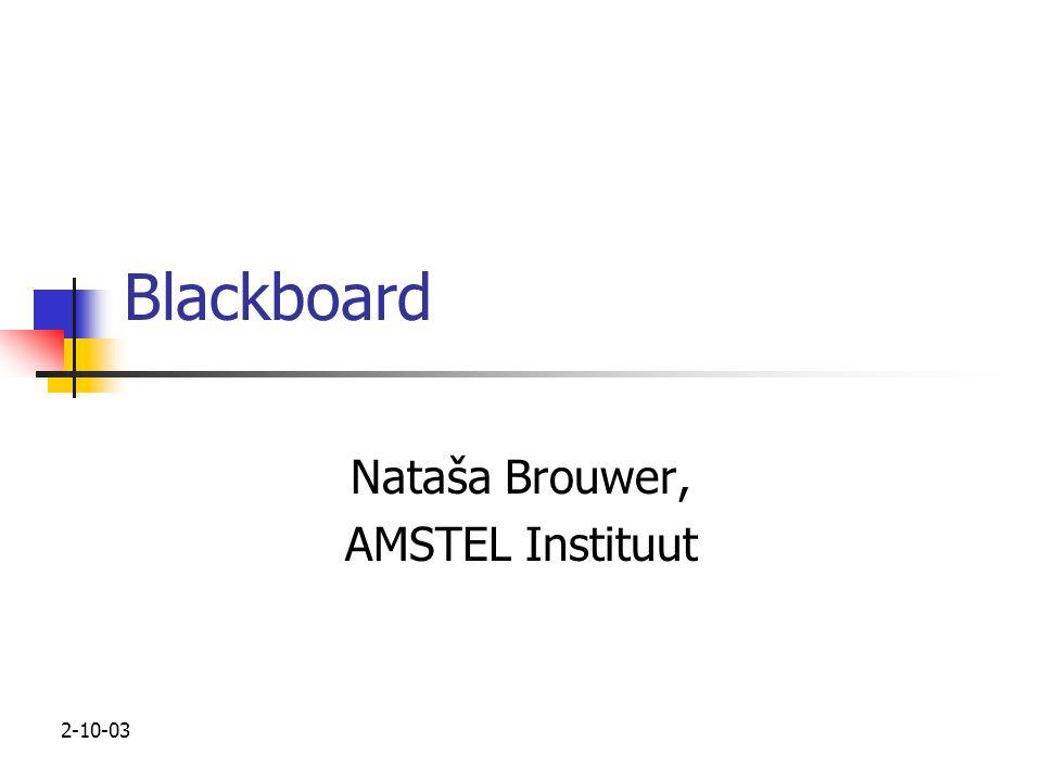 Blackboard Nataša Brouwer, AMSTEL Instituut 2-10-03