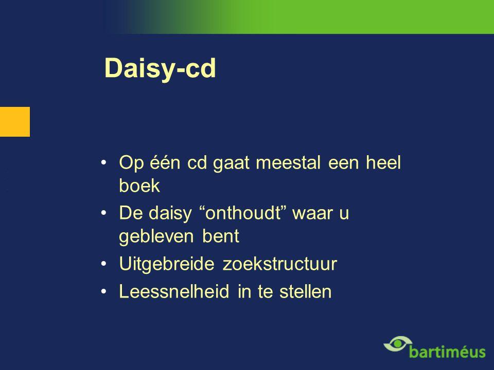 """Daisy-cd Op één cd gaat meestal een heel boek De daisy """"onthoudt"""" waar u gebleven bent Uitgebreide zoekstructuur Leessnelheid in te stellen"""