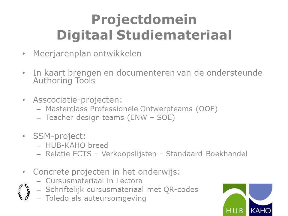 Projectdomein Digitaal Studiemateriaal Meerjarenplan ontwikkelen In kaart brengen en documenteren van de ondersteunde Authoring Tools Asscociatie-proj