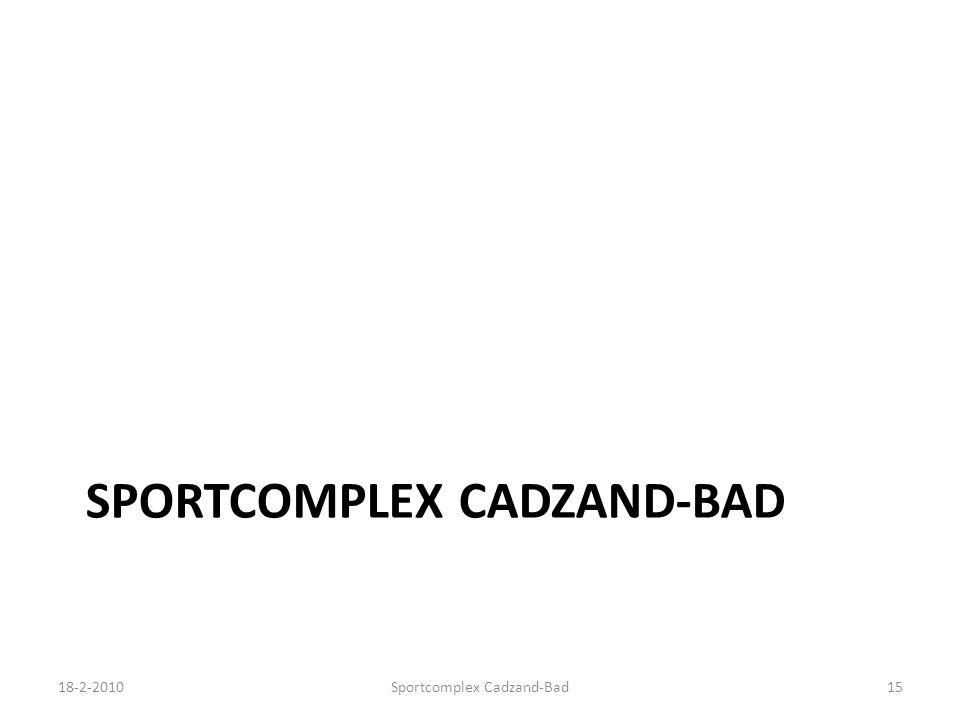 SPORTCOMPLEX CADZAND-BAD 18-2-2010Sportcomplex Cadzand-Bad15