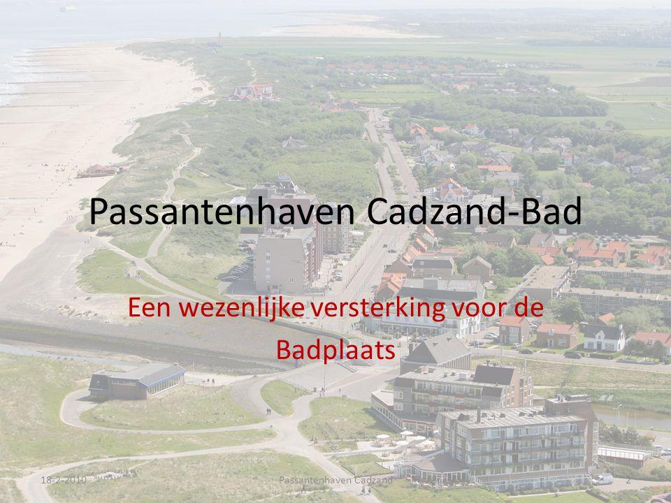 Passantenhaven Cadzand-Bad Een wezenlijke versterking voor de Badplaats 18-2-20102Passantenhaven Cadzand