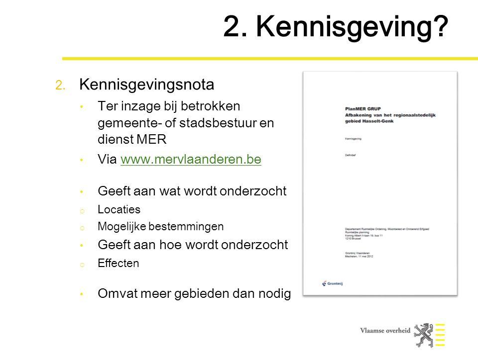 2. Kennisgeving. 2.