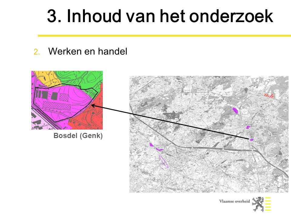 Bosdel (Genk) 3. Inhoud van het onderzoek