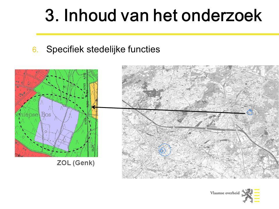 ZOL (Genk) 3. Inhoud van het onderzoek 6. Specifiek stedelijke functies