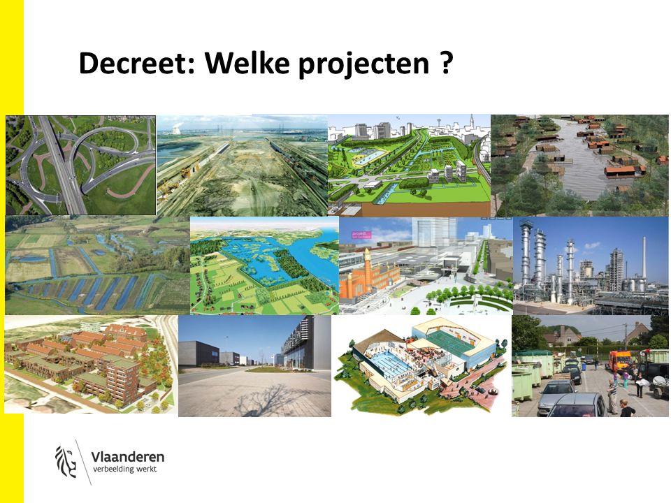 Decreet: Welke projecten