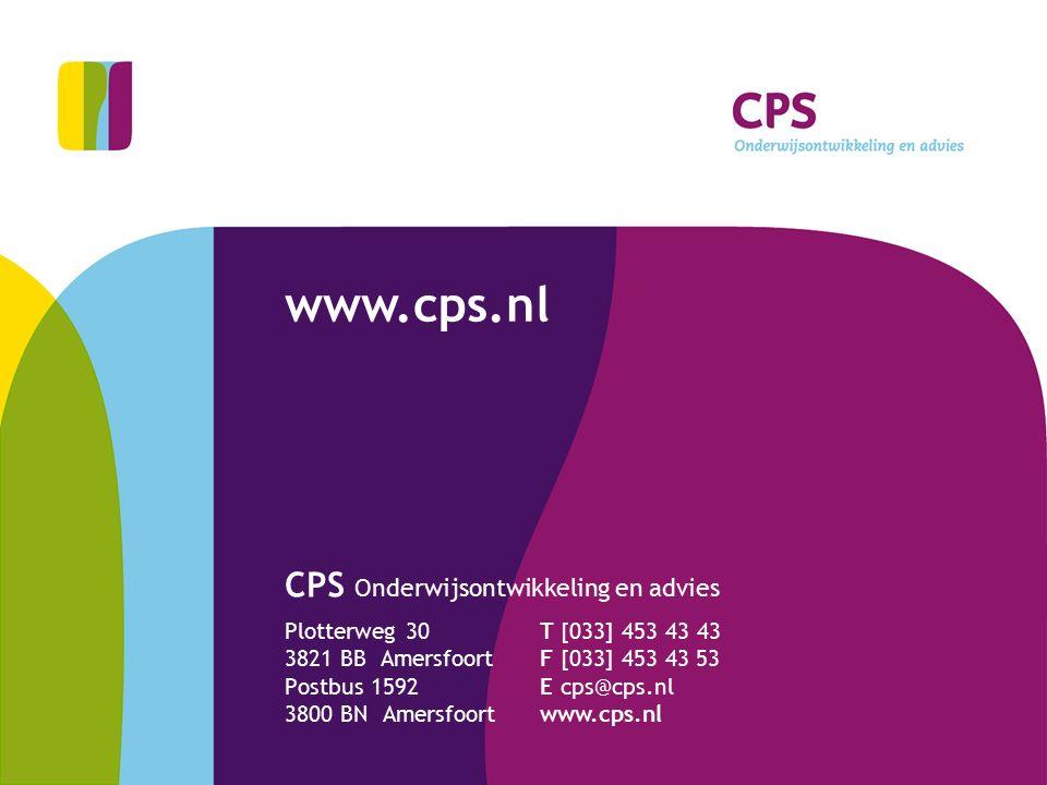 CPS Onderwijsontwikkeling en advies Plotterweg 30 3821 BB Amersfoort Postbus 1592 3800 BN Amersfoort T [033] 453 43 43 F [033] 453 43 53 E cps@cps.nl
