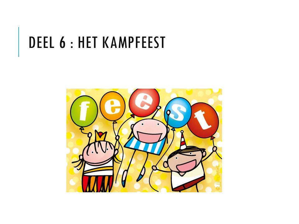 DEEL 6 : HET KAMPFEEST