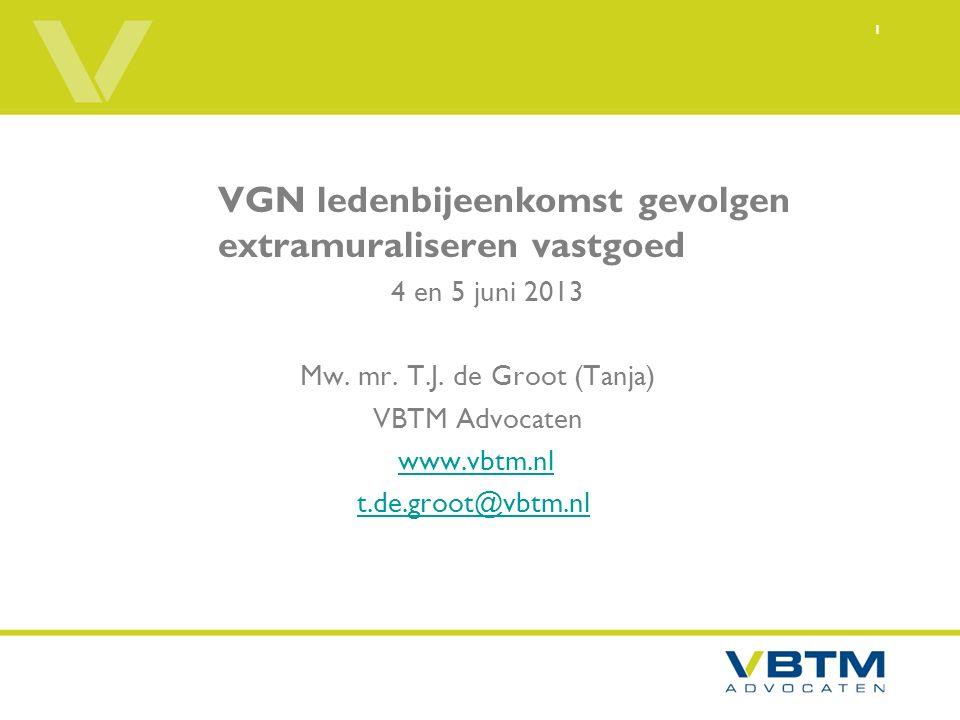 1 VGN ledenbijeenkomst gevolgen extramuraliseren vastgoed 4 en 5 juni 2013 Mw.