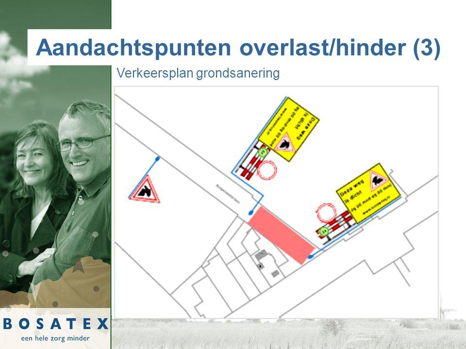 Aandachtspunten overlast/hinder (3) Verkeersplan grondsanering