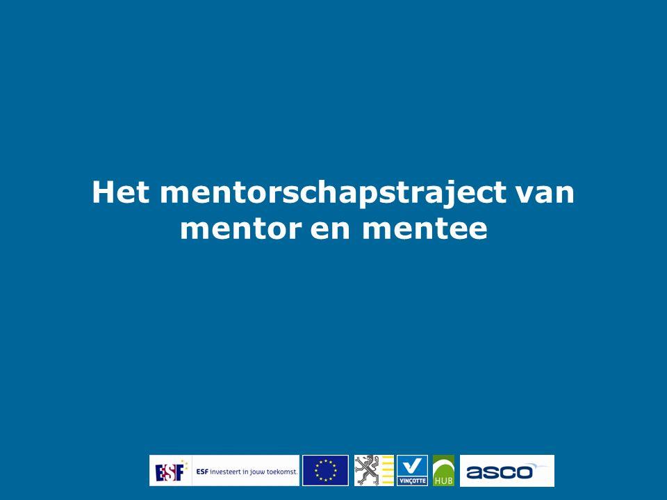 Het mentorschapstraject van mentor en mentee