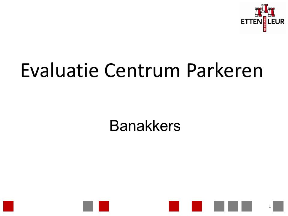 Evaluatie Centrum Parkeren 1 Banakkers