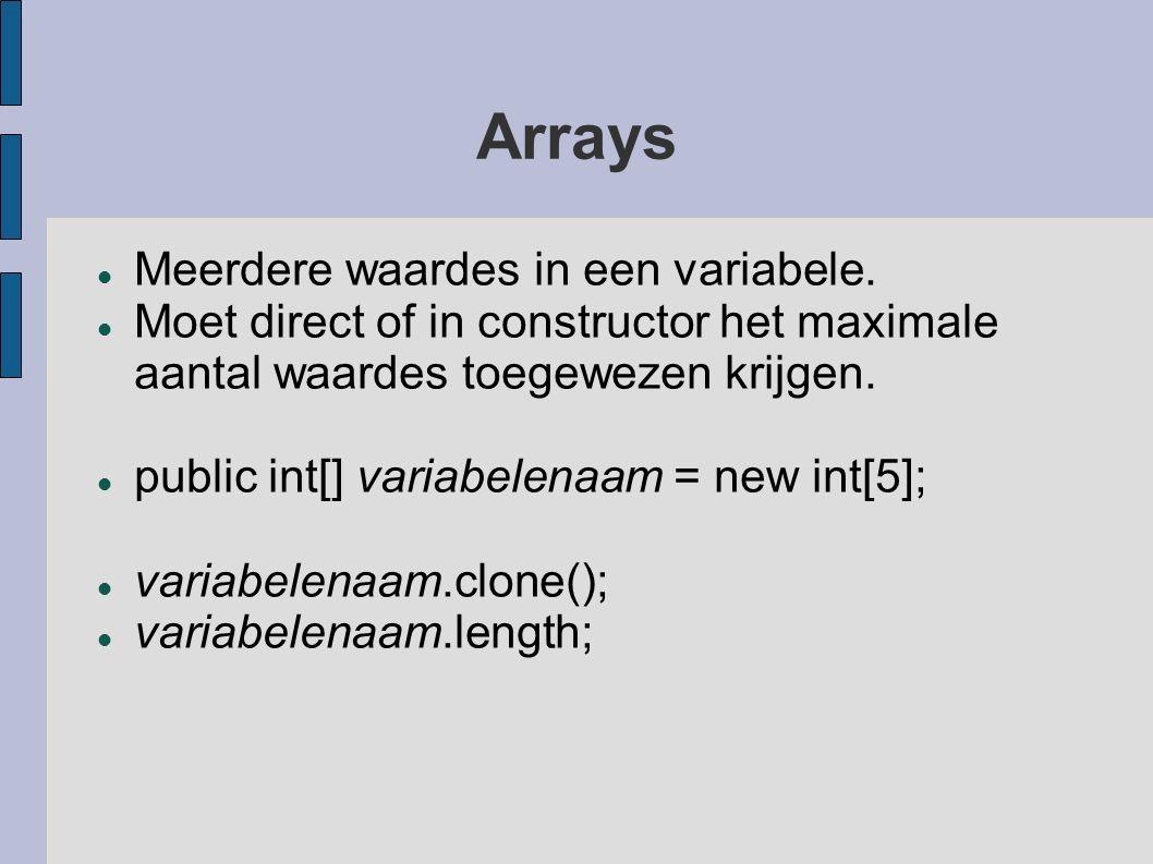 Arrays Meerdere waardes in een variabele.