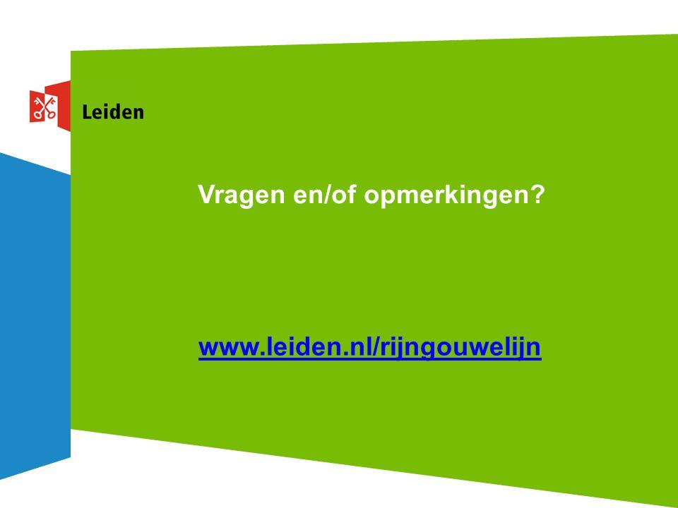 Vragen en/of opmerkingen www.leiden.nl/rijngouwelijn