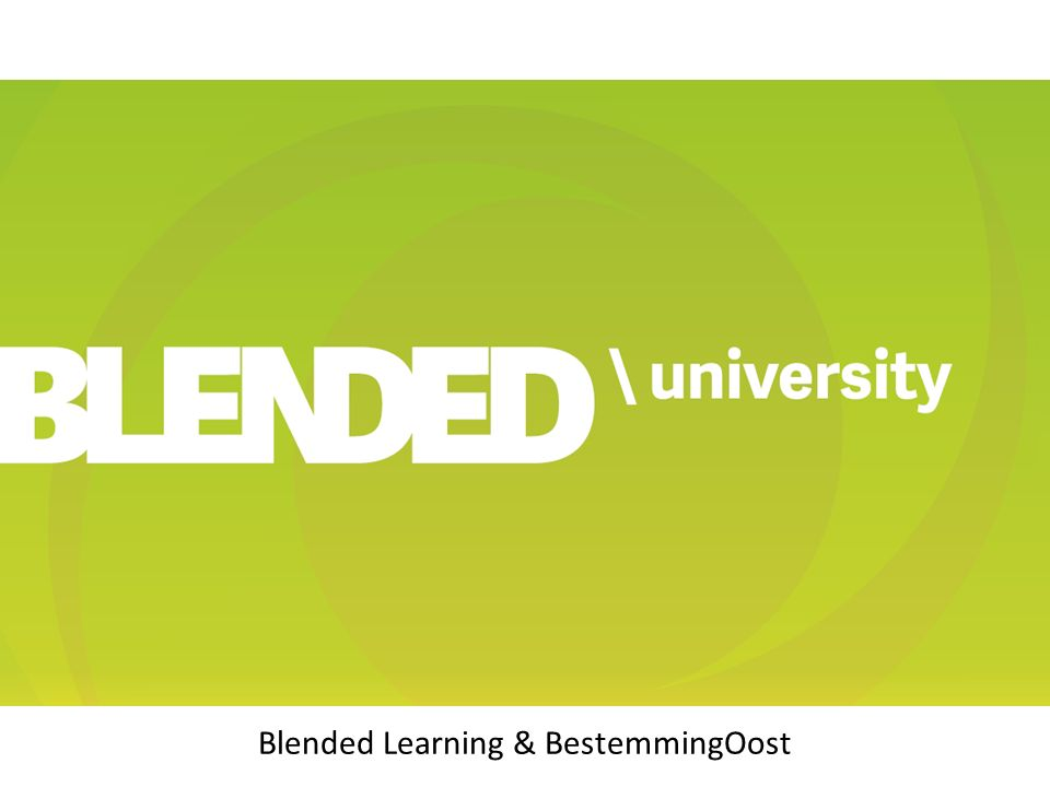Blended Learning & BestemmingOost