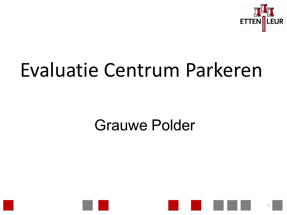 Evaluatie Centrum Parkeren 1 Grauwe Polder