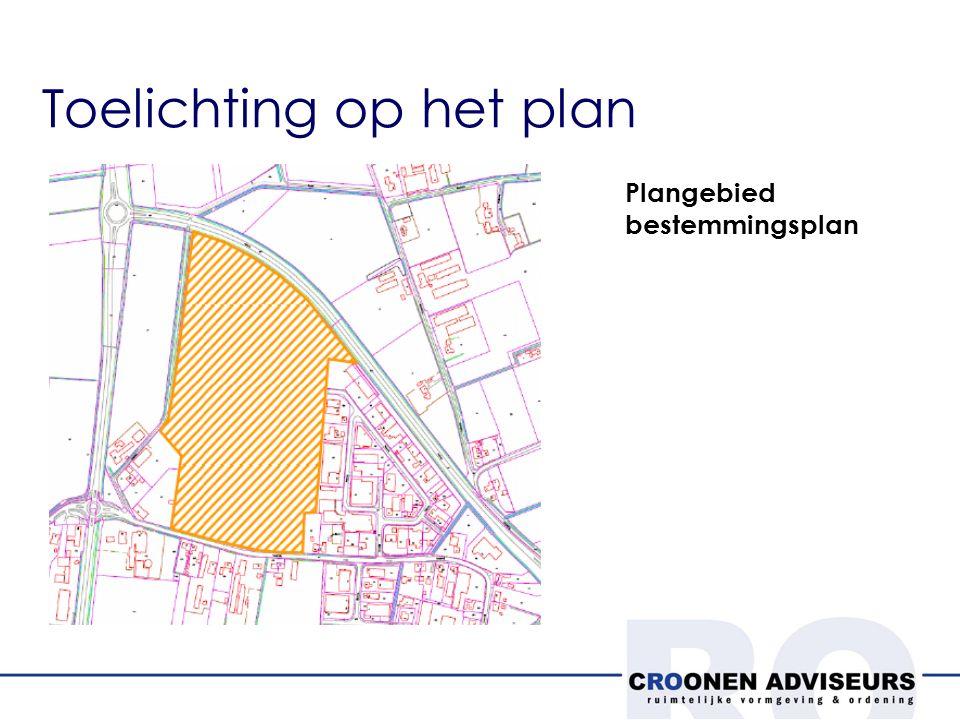 Toelichting op het plan Plangebied bestemmingsplan
