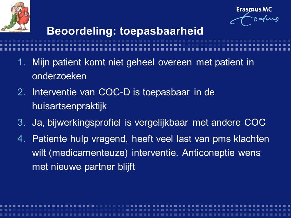 Beoordeling: toepasbaarheid 1.Mijn patient komt niet geheel overeen met patient in onderzoeken 2.Interventie van COC-D is toepasbaar in de huisartsenp