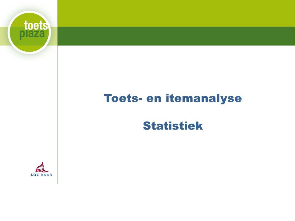 Toets- en itemanalyse Statistiek