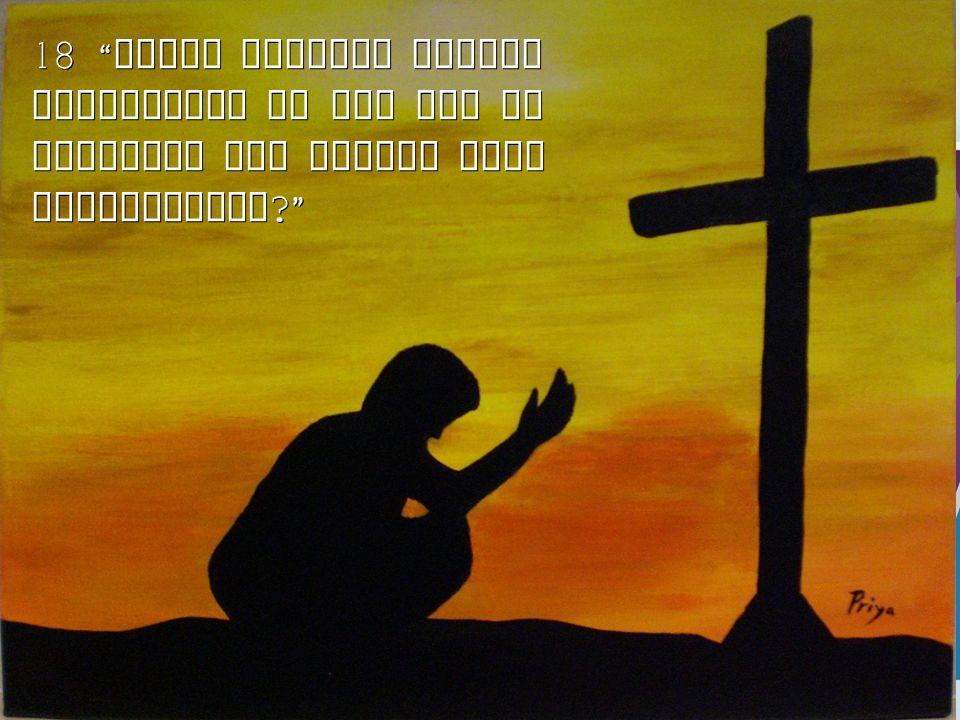 18 Wilde niemand anders terugkomen om God eer te bewijzen dan alleen deze vreemdeling