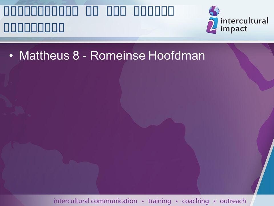 Mattheus 8 - Romeinse Hoofdman Allochtonen in het Nieuwe Testament