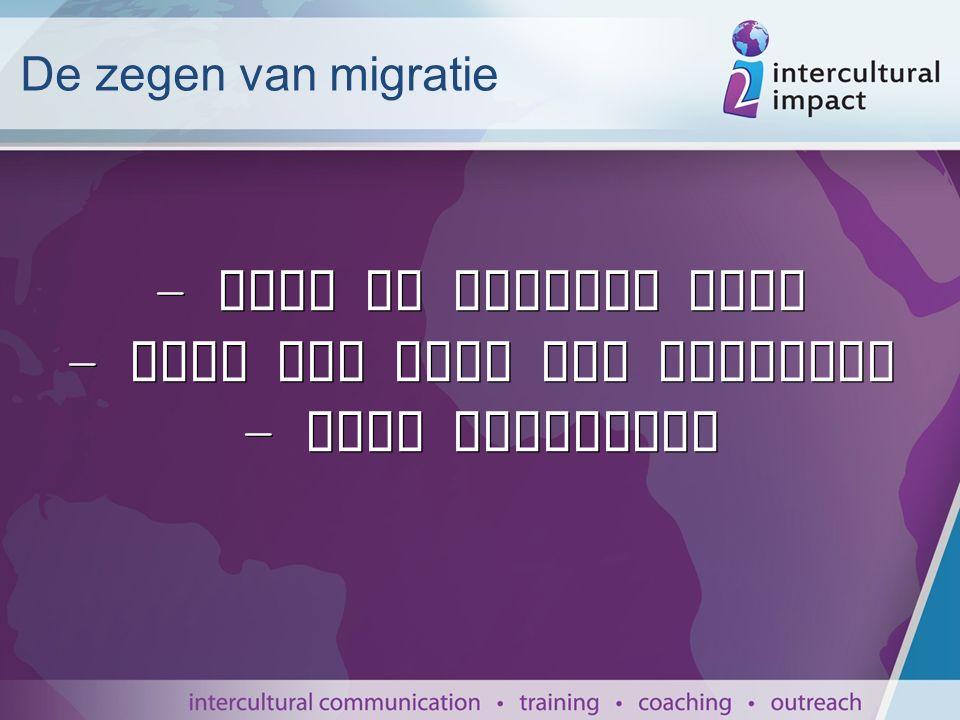 De zegen van migratie - voor de migrant zelf - voor het land van herkomst - voor Nederland
