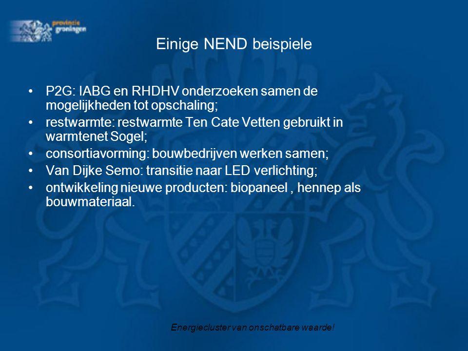 Einige NEND beispiele P2G: IABG en RHDHV onderzoeken samen de mogelijkheden tot opschaling; restwarmte: restwarmte Ten Cate Vetten gebruikt in warmtenet Sogel; consortiavorming: bouwbedrijven werken samen; Van Dijke Semo: transitie naar LED verlichting; ontwikkeling nieuwe producten: biopaneel, hennep als bouwmateriaal.