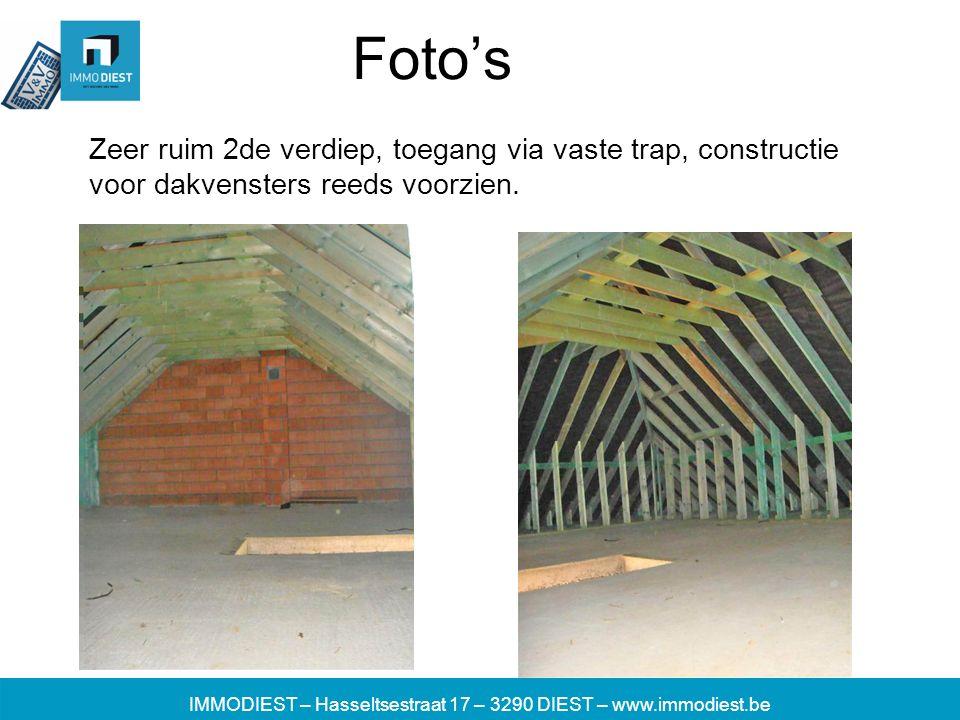 IMMODIEST – Hasseltsestraat 17 – 3290 DIEST – www.immodiest.be Foto's Zeer ruim 2de verdiep, toegang via vaste trap, constructie voor dakvensters reeds voorzien.