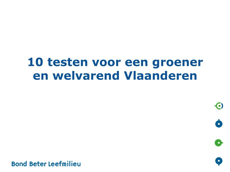 10 testen voor een groener en welvarend Vlaanderen
