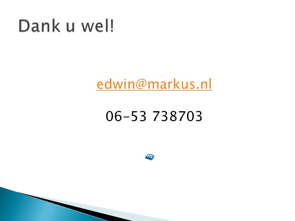 edwin@markus.nl 06-53 738703